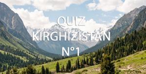 Quizz Voyage Kirghizistan 1